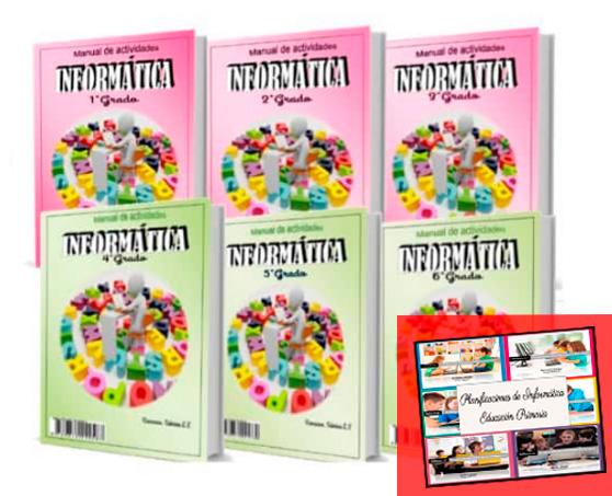 6 Libros + planificaciones de informatica para educacion primaria